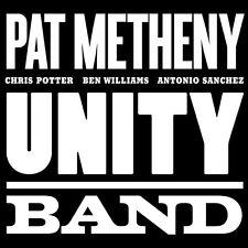 Unity Band [Digipak] by Pat Metheny Unity Group/Pat Metheny (CD, Jun-2012, Nonesuch (USA))
