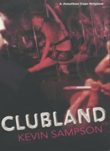 1 of 1 - Clubland,Kevin Sampson