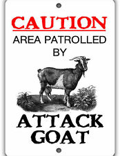 Attack Goat Indoor/Outdoor Aluminum No Rust No Fade Barn Sign