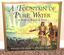 A Fountain of Pure Water A Nephite Baptism by Timothy Robinson 2001 1STED MORMON