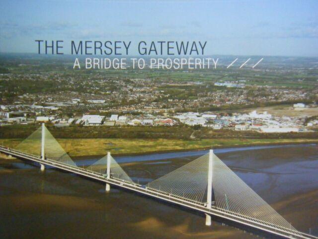 The Mersey Gateway - a Bridge to Prosperity by Halton Borough Council 2018 PBK