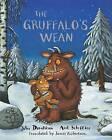 The Gruffalo's Wean by Julia Donaldson (Paperback, 2013)