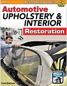 Automotive-Upholstery-amp-Interior-Restoration-Book-519-Pics-Tools-Seats-NEW