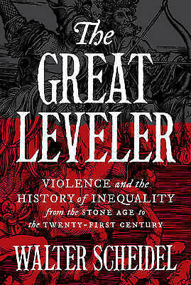 1 of 1 - Great Leveler: Violence and the History of Inequality from the Stone Age to