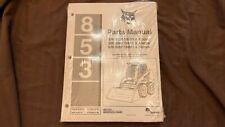 Bobcat 853 Parts Manual Book Part 6724090