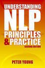 Understanding NLP: Principles and Practice by Peter Young (Paperback, 2004)