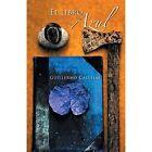 El Libro Azul by Guillermo Callejas (Paperback / softback, 2014)