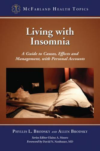 Living with Insomnia : A Guide to Causes, Effects and Management, with-ExLibrary 1