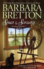Spun By Sorcery (Sugar Maple Chronicles, Book 3) - New - Bretton, Barbara - Pape