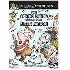 Black Lagoon Adventures: The Spring Dance from the Black Lagoon No. 2 by Mike Thaler (2012, Hardcover)