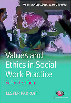 Values and Ethics in Social Work Practice (Transforming Social Work Practice Ser