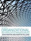 Organizational Behaviour and Management by John Martin, Martin R. Fellenz (Paperback, 2010)
