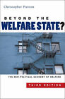Beyond the Welfare State?: The New Political Economy of Welfare by Christopher Pierson (Paperback, 2006)