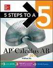 5 Steps to a 5: AP Calculus AB: 2017 by William Ma (Paperback, 2016)