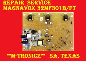 MAGNAVOX 32MF301B//F7  A17F8MPW BA17F1F0102 2//3//4//5//Y/_4  REPAIR SERVICE