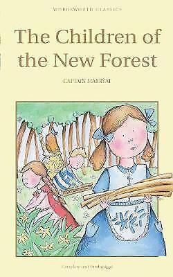 The Children of the New Forest (Children's Classics) (Wordsworth Children's Clas