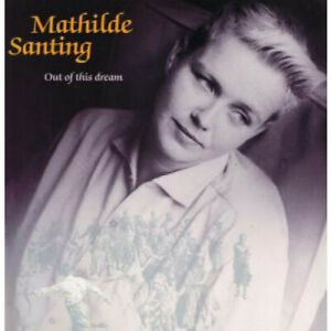MATHILDE-SANTING-Out-Of-This-Dream-LP-VINYL-Germany-Wea-12-Track-With-Inner