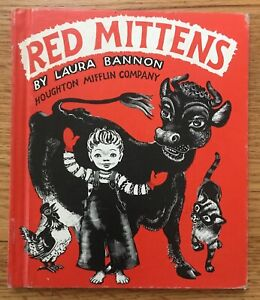 RED MITTENS Laura Bannon Houghton Mifflin Company Vintage 1964 Hardcover