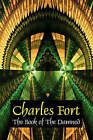 The Book of the Damned by Charles Fort (Paperback / softback, 2007)