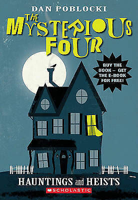 1 of 1 - Dan Poblocki - The Mysterious Four - Hauntings and Heists - NEW