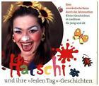 Hatschi und ihre Jeden Tag-Geschichten von Carmen Hatschi (2015)