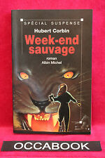 Week-end sauvage - Hubert Corbin - [Broché] TBE