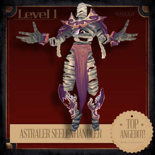» Astraler SeelenhändlerEthereal Soul-TraderWoWPetTCGHaustier «