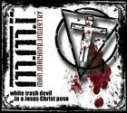 White trash Devil In A.. von Man.Machine.Industry (2012)