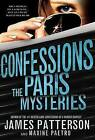 Confessions: The Paris Mysteries by James Patterson, Maxine Paetro (Paperback / softback, 2015)