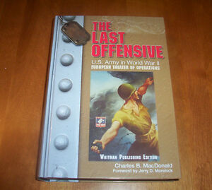 Details about THE LAST OFFENSIVE U S  Army World War II European Theater  WWII Battles Book NEW