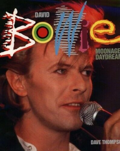 David Bowie : Moonage Daydream by Dave Thompson 0859651401 FREE Shipping