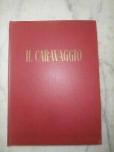 Rarissimo libro Il Caravaggio 1956 Edizione speciale Marelli Copia Numero 253