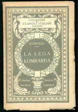 D'AZEGLIO MASSIMO LA LEGA LOMBARDA UTET 1926 CLASSICI ITALIANI 20 POLITICA