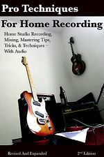 Home Studio Recording Techniques Tips great for m-audio fast track pro users