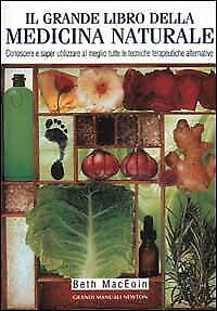 Il grande libro della medicina naturale MacEoin Beth