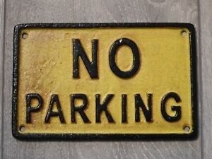 Cast Iron No Parking Sign Plaque Wall