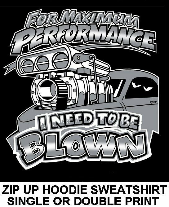 MAXIMUM PERFORMANCE NEED BLOWN BLOWER SUPERCHARGER ENGINE ZIP HOODIE SWEATSHIRT