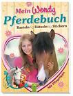 Mein Wendy Pferdebuch von Lena Steinfeld (2015, Taschenbuch)