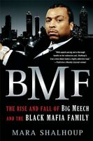 Bmf: The Rise And Fall Of Big Meech And The Black Mafia Family By Mara Shalhoup, on Sale