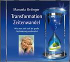 Transformation und Zeitenwandel. Wie man sich auf die große Veränderungen vorbereitet von Manuela Oetinger (2010)