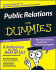 Public Relations for Dummies, 2nd Edition by Ilise Benun, Eric Yaverbaum (Paperback, 2006)