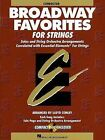 Broadway Favorites for Strings, Conductor: Solos and String Orchestra Arrangements Correlated with Essential Elements for Strings by Hal Leonard Publishing Corporation (Mixed media product, 2001)