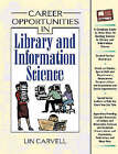 Career Opportunities in Library and Information Science by Lin Carveli (Hardback, 2004)