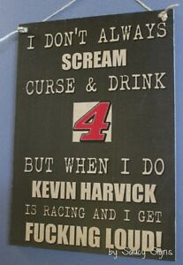 Naughty-F-cking-Loud-Kevin-Harvick-Fan-Driver-Sign-Racing-Bar-Tickets