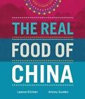 Real Food of China by Leanne Kitchen, Antony Suvalko (Hardback, 2014)