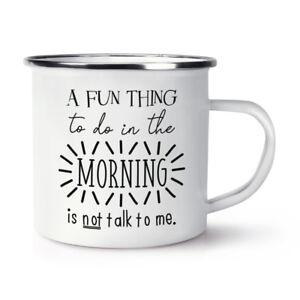 UN-DIVERTIDO-Thing-para-hacer-In-The-Morning-no-es-Talk-To-Me-Retro-Esmalte-Taza