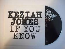 KEZIAH JONES : IF YOU KNOW [ PROMO CD SINGLE PORT GRATUIT ]