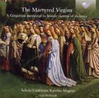 The Martyred Virgins-Gregorian Memorial von Schola Cantorum Karolus Magnus (2012)