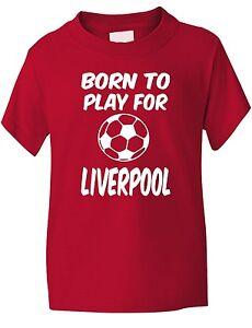 Born-a-Jouer-Pour-Liverpool-Supporter-De-Football-Enfants-Garcons-Filles-T-Shirt
