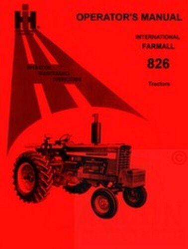 INTERNATIONAL FARMALL 826 Operators Instruction Manual